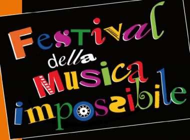 Festival della Musica Impossibile