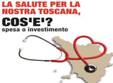 La salute per la nostra Toscana, cos'è? Spesa o investimento